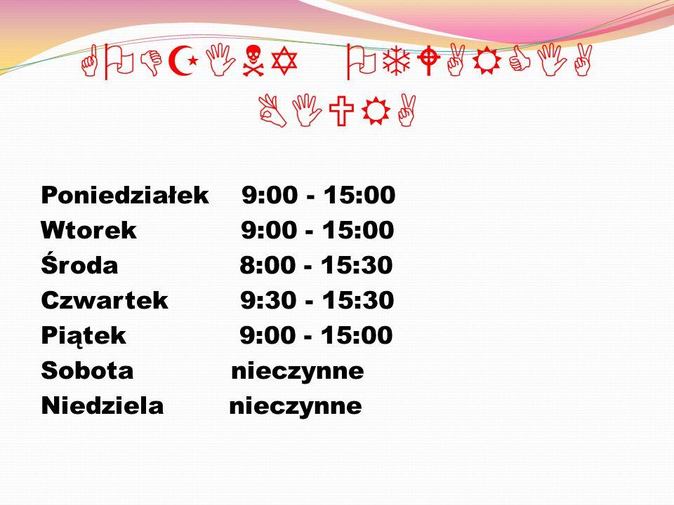 GODZINY OTWARCIA BIURA Poniedziałek 9:00 - 15:00 Wtorek 9:00 - 15:00 Środa 8:00 - 15:30 Czwartek 9:30 - 15:30 Piątek 9:00 - 15:00 Sobota nieczynne Niedziela nieczynne