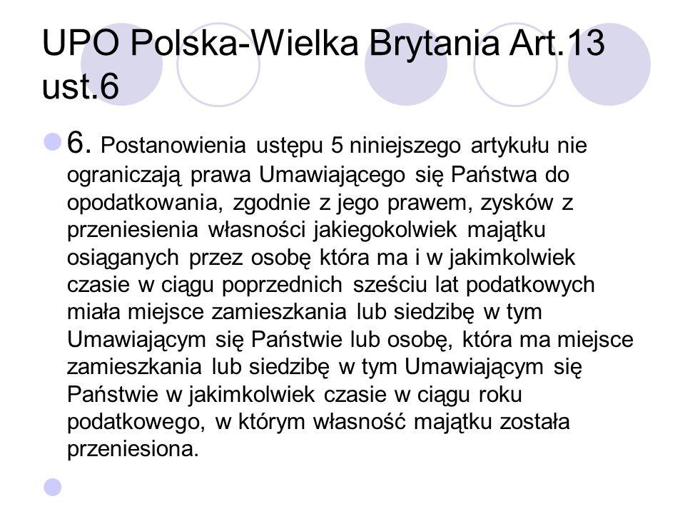 UPO Polska-Wielka Brytania Art.13 ust.6 6.