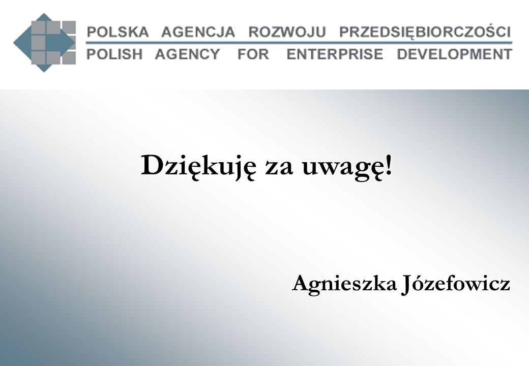 Dziękuję za uwagę! Agnieszka Józefowicz