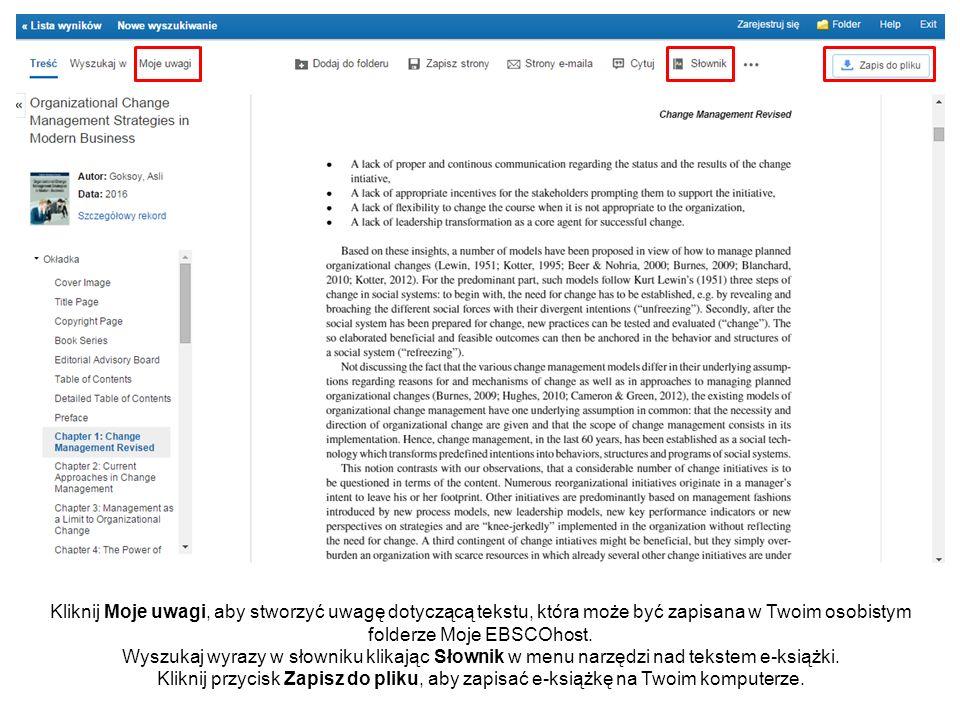 Kliknij Moje uwagi, aby stworzyć uwagę dotyczącą tekstu, która może być zapisana w Twoim osobistym folderze Moje EBSCOhost. Wyszukaj wyrazy w słowniku