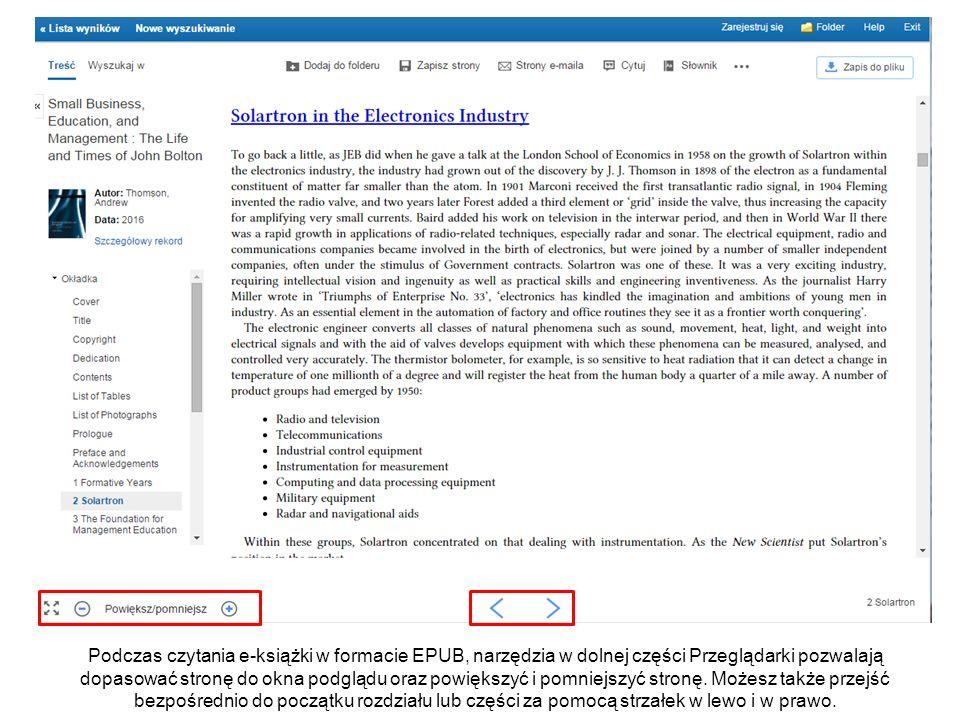 Podczas czytania e-książki w formacie EPUB, narzędzia w dolnej części Przeglądarki pozwalają dopasować stronę do okna podglądu oraz powiększyć i pomni