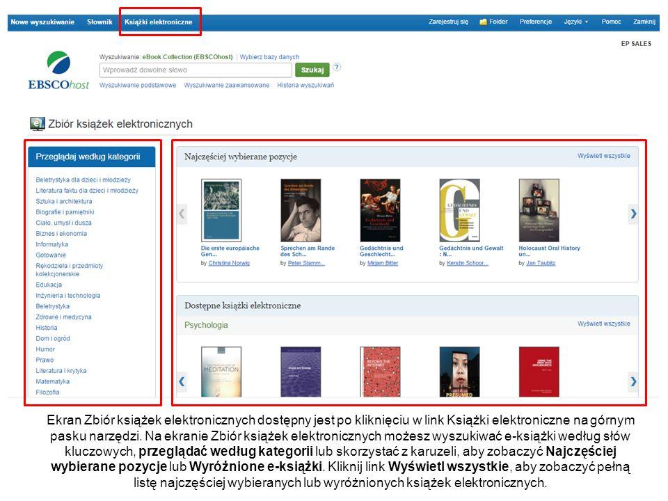 Ekran Zbiór książek elektronicznych dostępny jest po kliknięciu w link Książki elektroniczne na górnym pasku narzędzi. Na ekranie Zbiór książek elektr