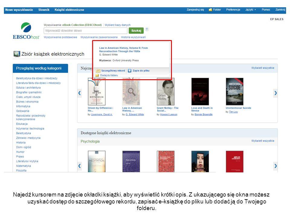 Najedź kursorem na zdjęcie okładki książki, aby wyświetlić krótki opis. Z ukazującego się okna możesz uzyskać dostęp do szczegółowego rekordu, zapisać