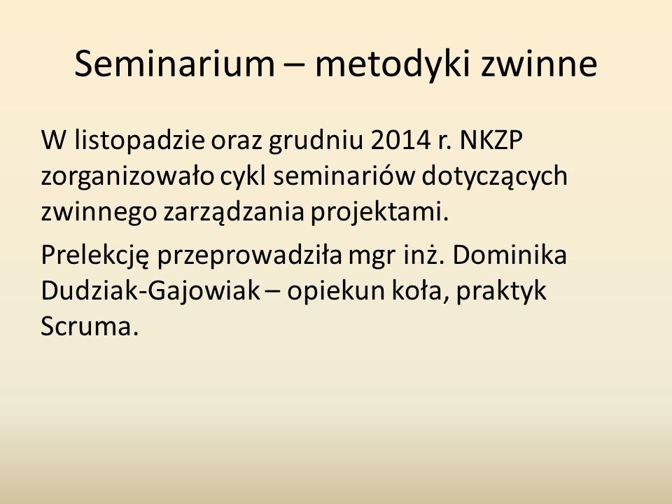 Seminarium – metodyki zwinne W listopadzie oraz grudniu 2014 r.