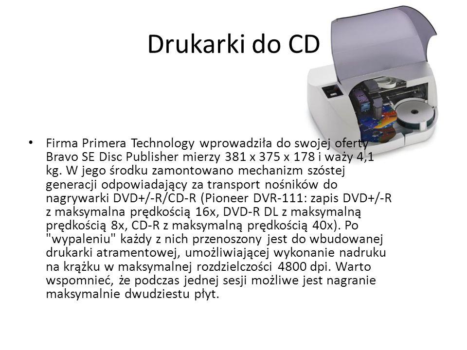 Drukarki do CD Firma Primera Technology wprowadziła do swojej oferty Bravo SE Disc Publisher mierzy 381 x 375 x 178 i waży 4,1 kg. W jego środku zamon