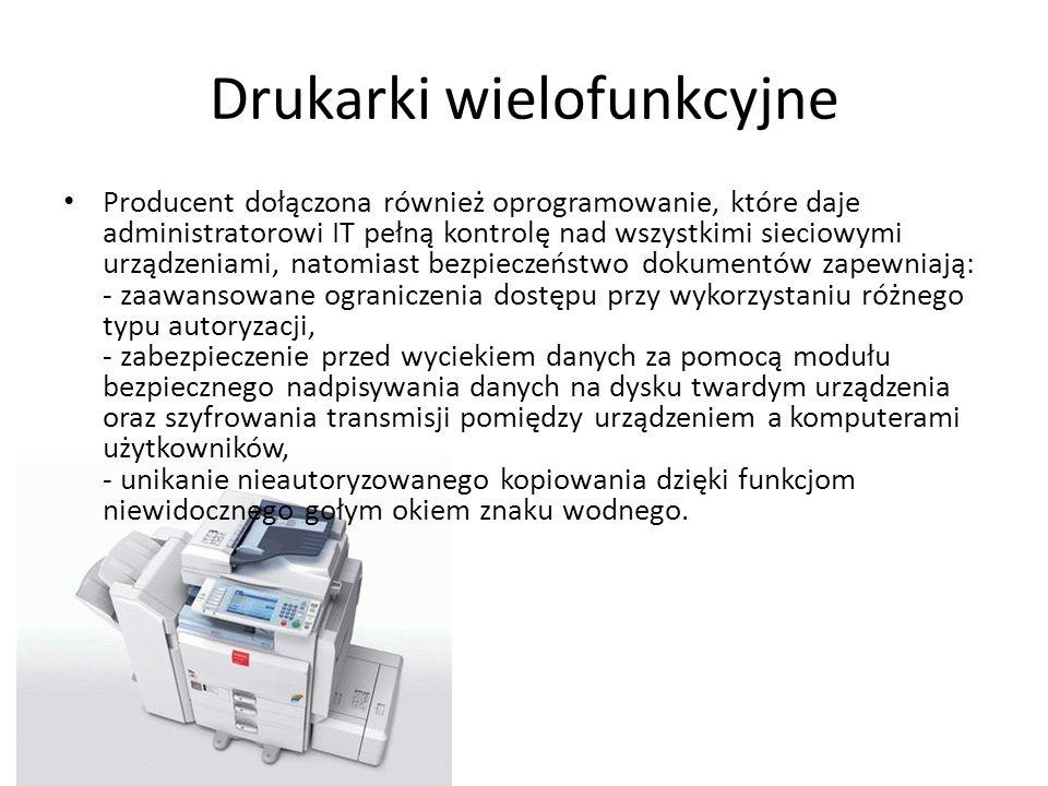 Drukarki wielofunkcyjne Producent dołączona również oprogramowanie, które daje administratorowi IT pełną kontrolę nad wszystkimi sieciowymi urządzenia