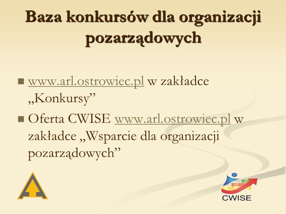 """Baza konkursów dla organizacji pozarządowych www.arl.ostrowiec.pl w zakładce """"Konkursy"""" www.arl.ostrowiec.pl Oferta CWISE www.arl.ostrowiec.pl w zakła"""