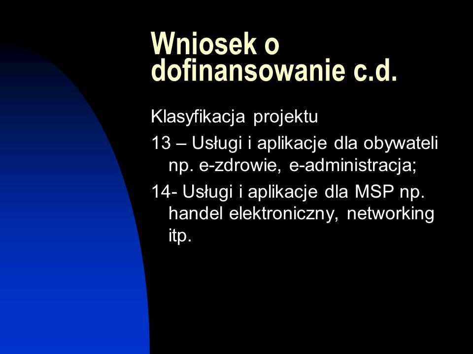 Wniosek o dofinansowanie c.d. Klasyfikacja projektu 13 – Usługi i aplikacje dla obywateli np.