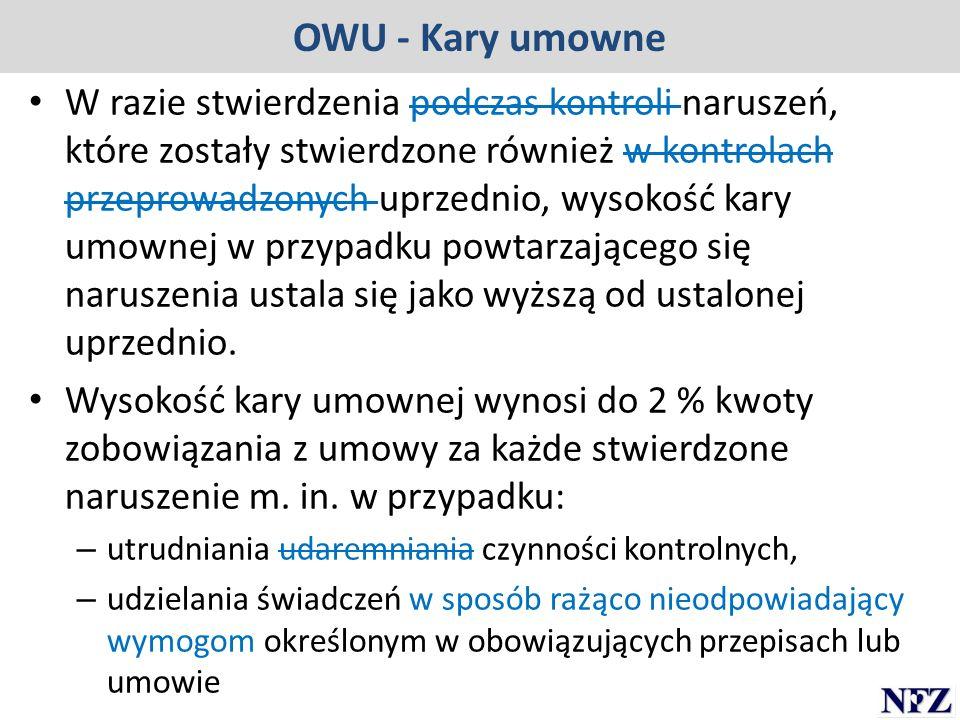 OWU - Kary umowne W razie stwierdzenia podczas kontroli naruszeń, które zostały stwierdzone również w kontrolach przeprowadzonych uprzednio, wysokość
