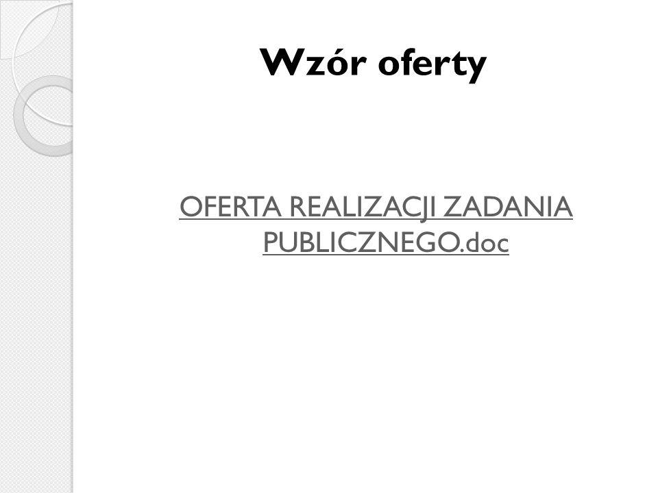 Wzór oferty OFERTA REALIZACJI ZADANIA PUBLICZNEGO.doc