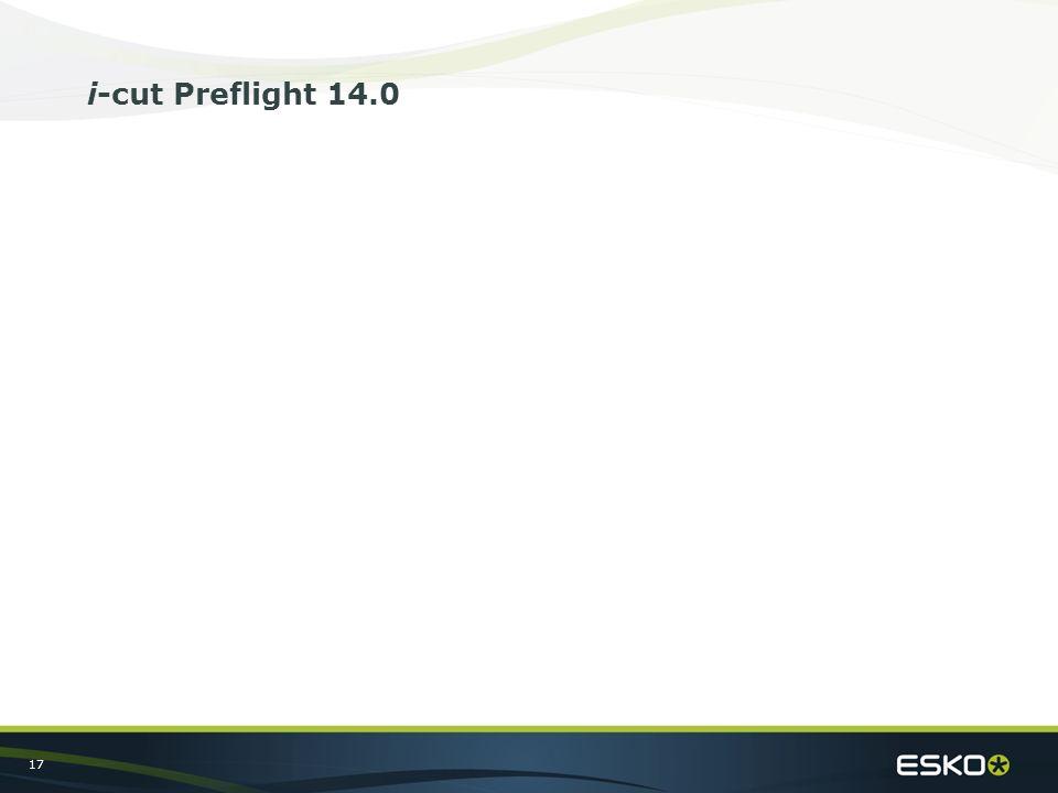 17 i-cut Preflight 14.0