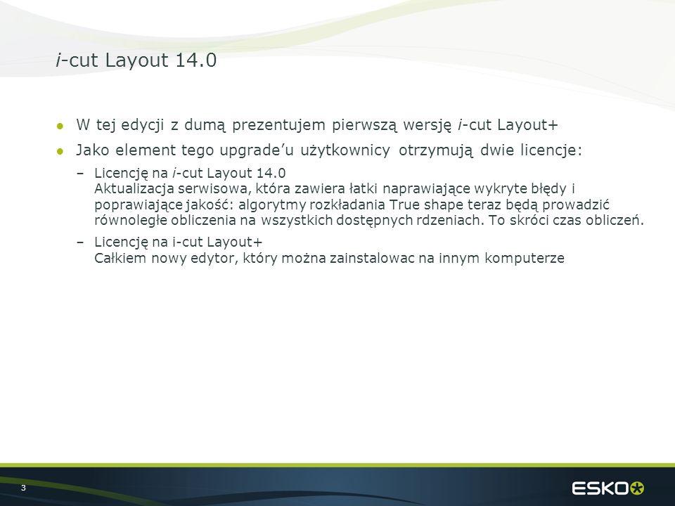 """4 i-cut Layout+ ●i-cut Layout+ aplikacja towarzysząca –Ta eddycja i-cut Layout+ jest """"aplikacją towarzyszącą dla i-cut Layout w ograniczona funkcjonalnością, która koncentruje się na tworzeniu layoutów i eksportowaniu plików produkcyjnych do druku i wykańczania."""