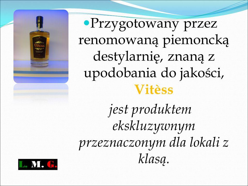 Przygotowany przez renomowaną piemoncką destylarnię, znaną z upodobania do jakości, Vitèss jest produktem ekskluzywnym przeznaczonym dla lokali z klasą.