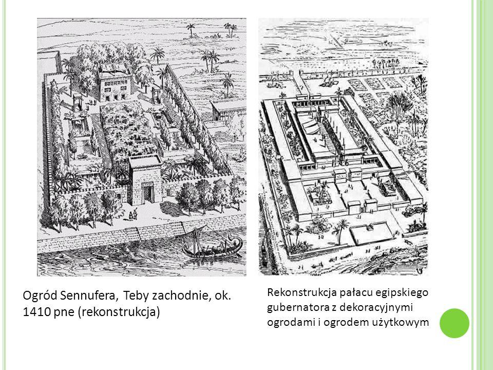 Ogród Sennufera, Teby zachodnie, ok. 1410 pne (rekonstrukcja) Rekonstrukcja pałacu egipskiego gubernatora z dekoracyjnymi ogrodami i ogrodem użytkowym
