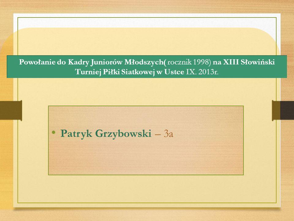 Powołanie do Kadry Juniorów Młodszych( rocznik 1998) na XIII Słowiński Turniej Piłki Siatkowej w Ustce IX.