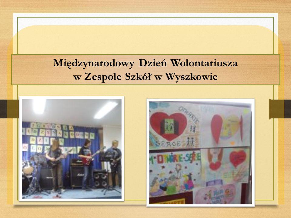 Międzynarodowy Dzień Wolontariusza w Zespole Szkół w Wyszkowie