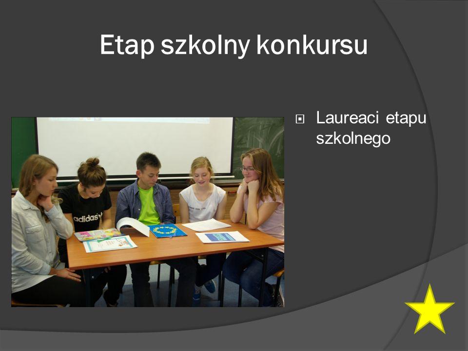 Etap szkolny konkursu  Laureaci etapu szkolnego