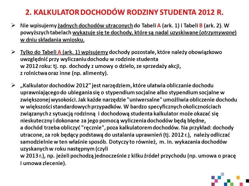 2. KALKULATOR DOCHODÓW RODZINY STUDENTA 2012 R.