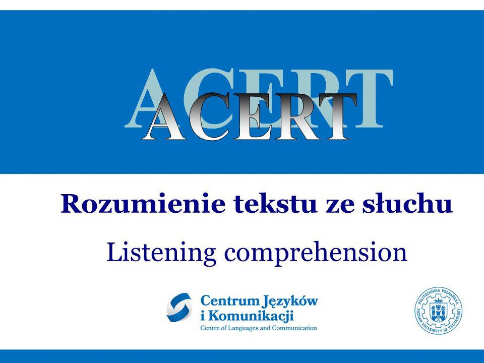 Struktura części testu na rozumienie ze słuchu Liczba nagrań / zadań Długość nagrań Typ ćwiczeń