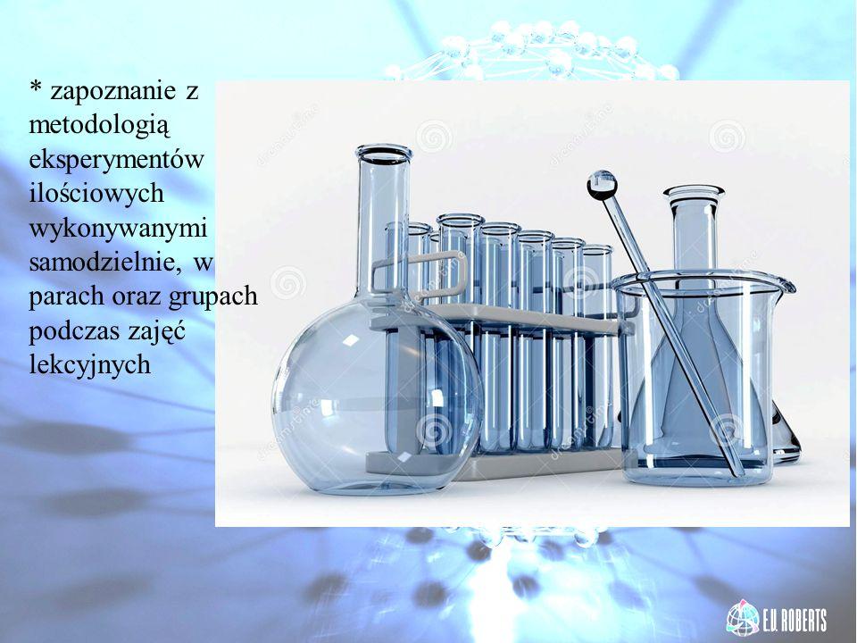 * zapoznanie z metodologią eksperymentów ilościowych wykonywanymi samodzielnie, w parach oraz grupach podczas zajęć lekcyjnych
