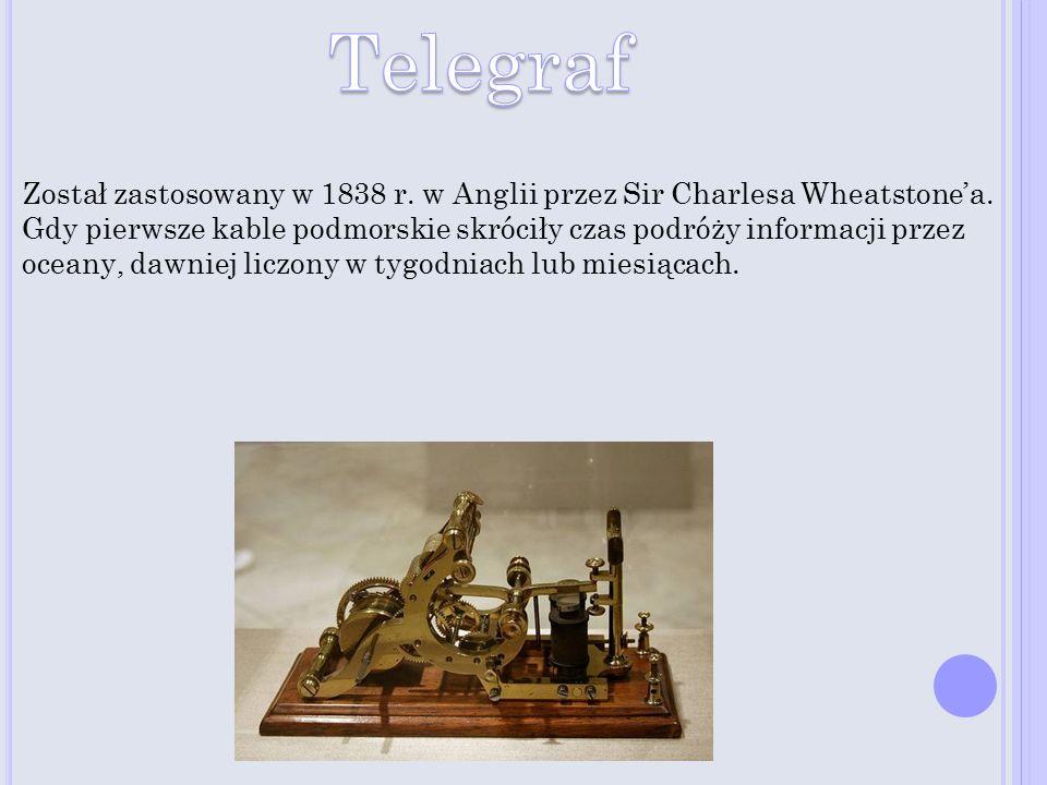 Został zastosowany w 1838 r. w Anglii przez Sir Charlesa Wheatstone'a. Gdy pierwsze kable podmorskie skróciły czas podróży informacji przez oceany, da