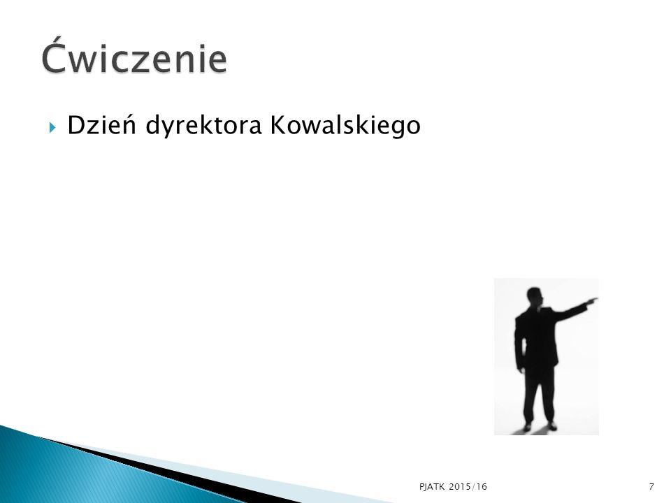 Cechy osobowości (predyspozycje) Umiejętności i postawy. 8PJATK 2015/16
