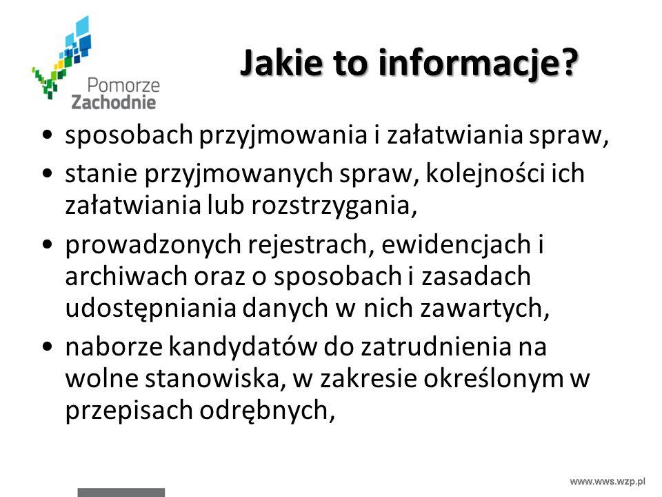 Jakie to informacje? sposobach przyjmowania i załatwiania spraw, stanie przyjmowanych spraw, kolejności ich załatwiania lub rozstrzygania, prowadzonyc