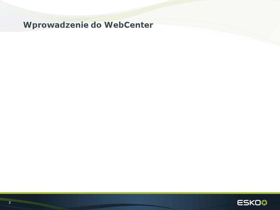 2 Wprowadzenie do WebCenter