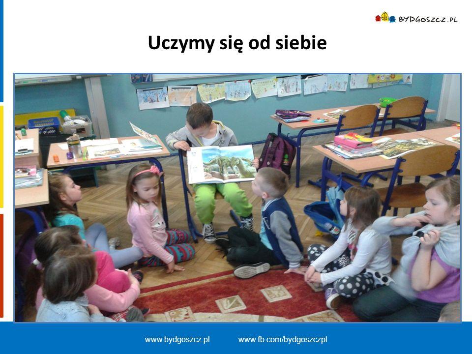 www.bydgoszcz.pl www.fb.com/bydgoszczpl Uczymy się od siebie