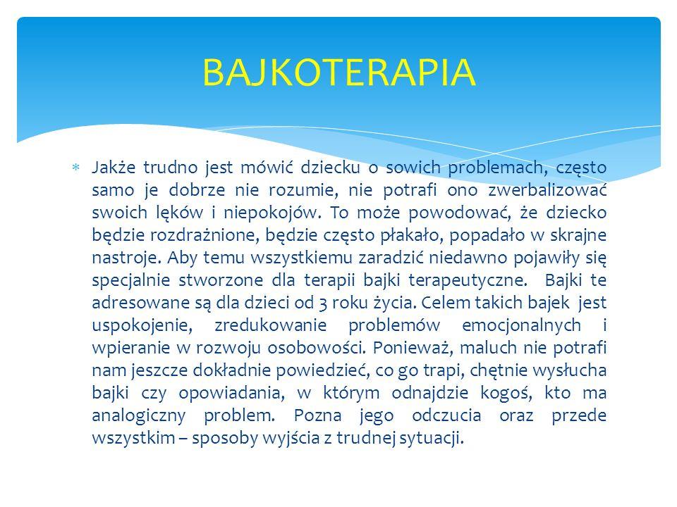  Świat bajkowej terapii przybliżyć mogą nam dwie ciekawe książki Marii Molickiej - Bajki terapeutyczne i Bajkoterapia.