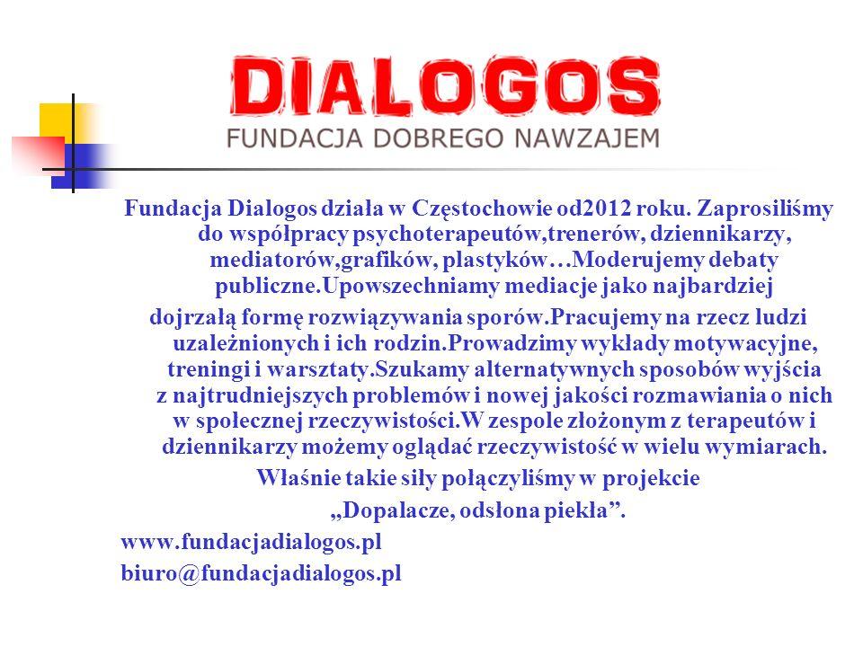 Fundacja Dialogos działa w Częstochowie od2012 roku.