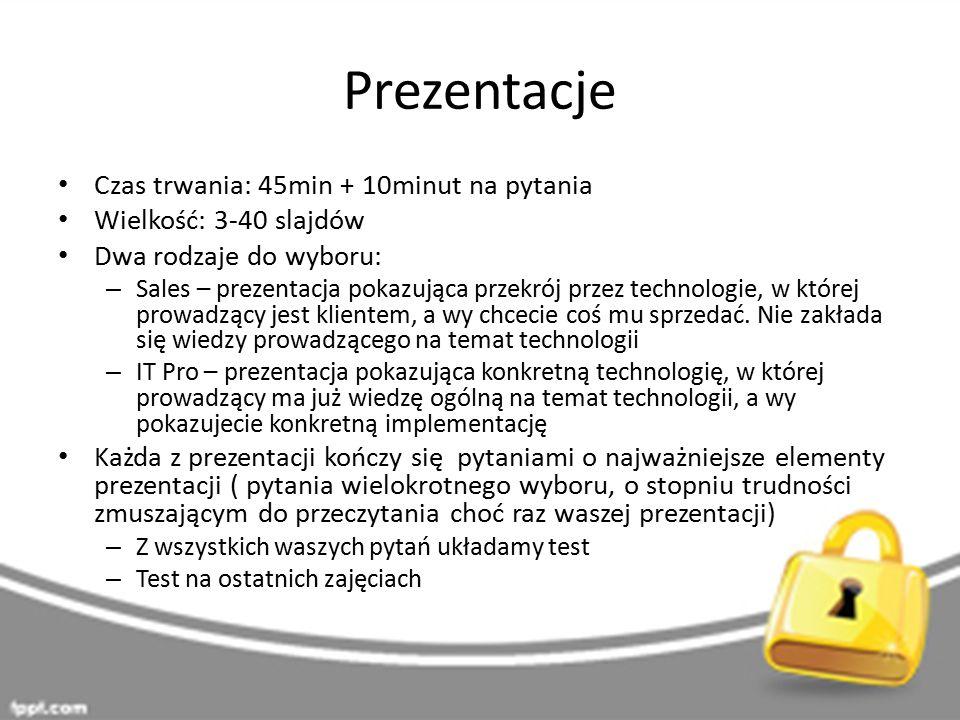 Prezentacje Czas trwania: 45min + 10minut na pytania Wielkość: 3-40 slajdów Dwa rodzaje do wyboru: – Sales – prezentacja pokazująca przekrój przez tec