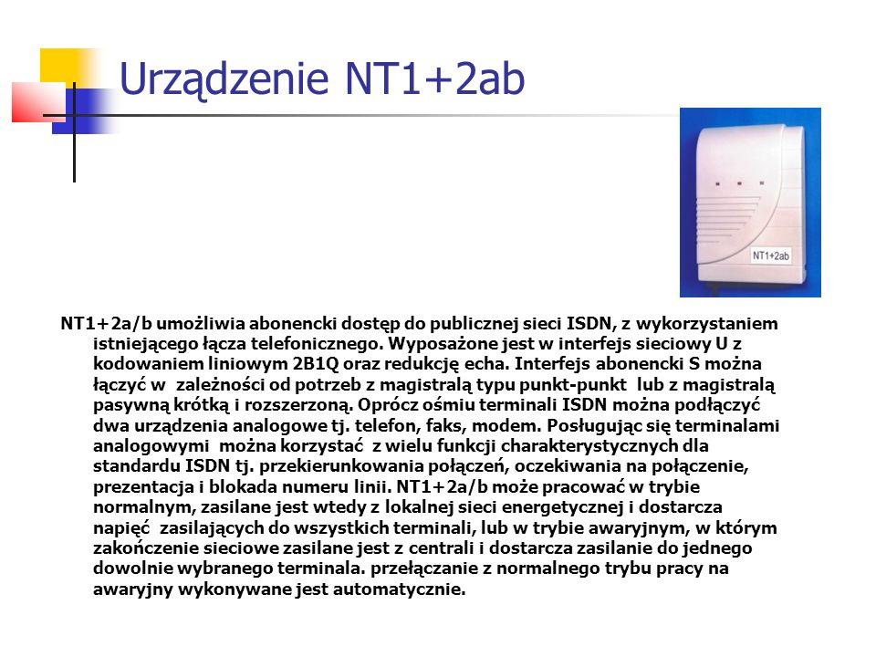 Urządzenie NT1+2ab NT1+2a/b umożliwia abonencki dostęp do publicznej sieci ISDN, z wykorzystaniem istniejącego łącza telefonicznego. Wyposażone jest w