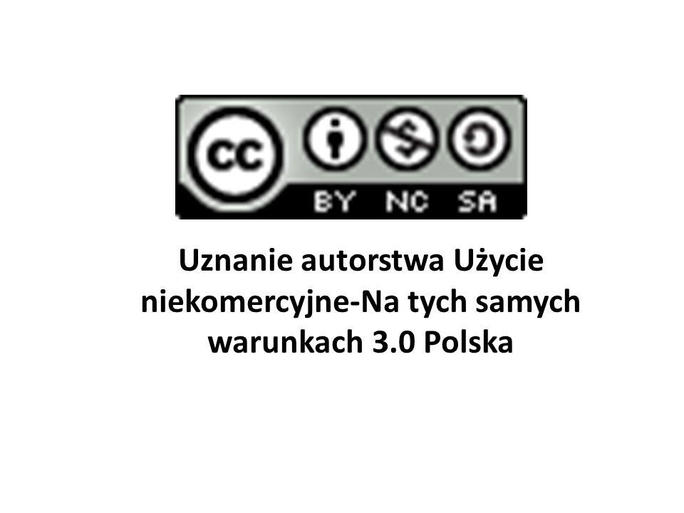 Uznanie autorstwa Użycie niekomercyjne-Na tych samych warunkach 3.0 Polska