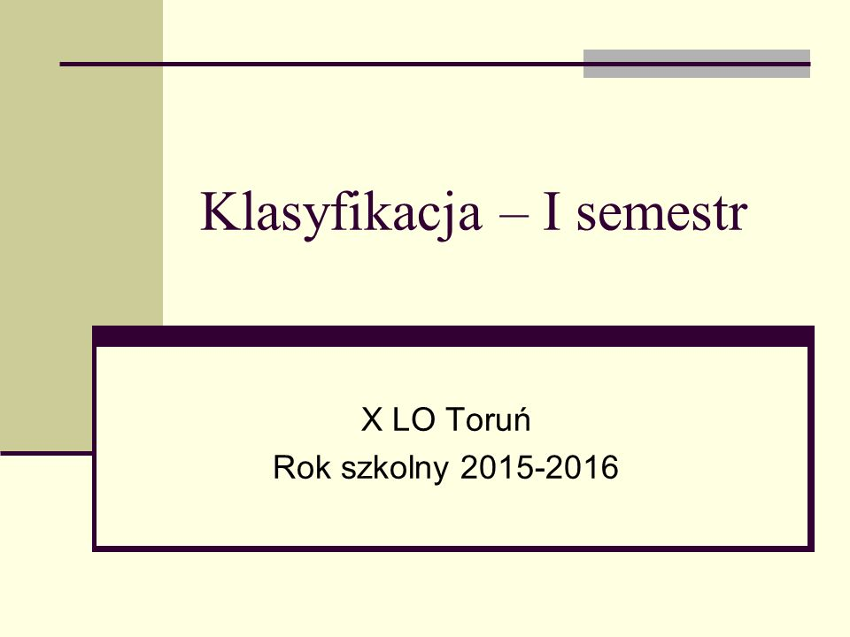 Klasyfikacja – I semestr X LO Toruń Rok szkolny 2015-2016