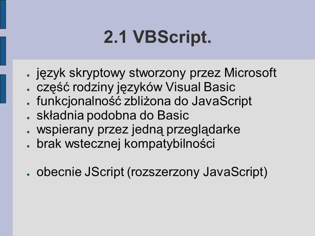 2.1 VBScript.