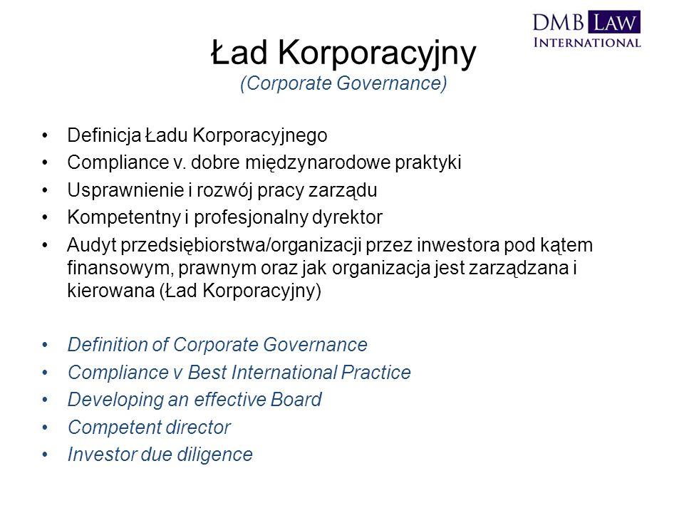 Ład Korporacyjny (Corporate Governance) Definicja Ładu Korporacyjnego Compliance v.