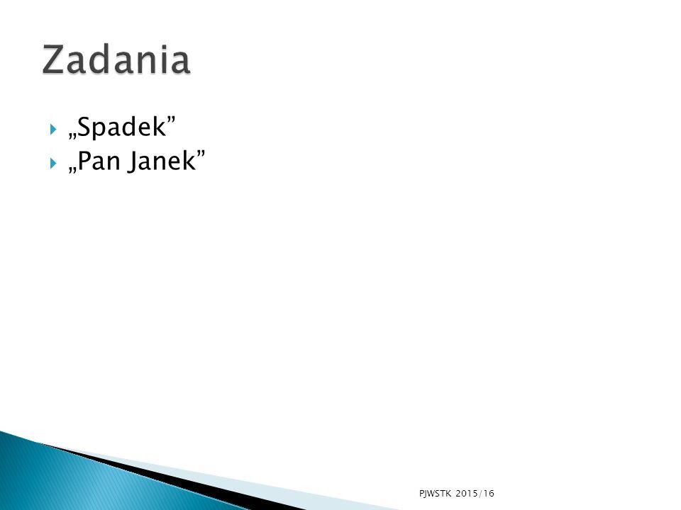 """ """"Spadek""""  """"Pan Janek"""" PJWSTK 2015/16"""