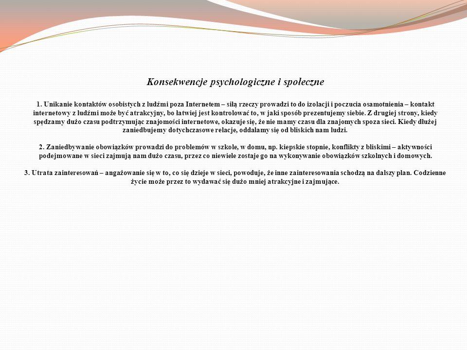 Konsekwencje psychologiczne i społeczne 1.