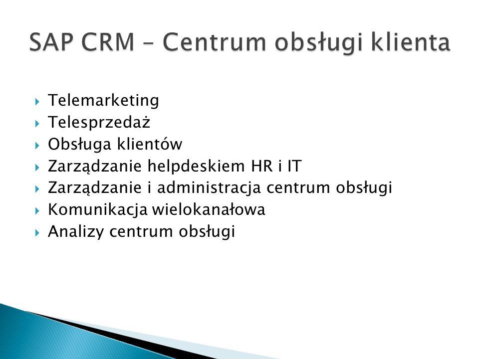  Telemarketing  Telesprzedaż  Obsługa klientów  Zarządzanie helpdeskiem HR i IT  Zarządzanie i administracja centrum obsługi  Komunikacja wielokanałowa  Analizy centrum obsługi