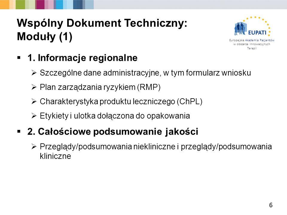 Europejska Akademia Pacjentów w obszarze Innowacyjnych Terapii  1. Informacje regionalne  Szczególne dane administracyjne, w tym formularz wniosku 