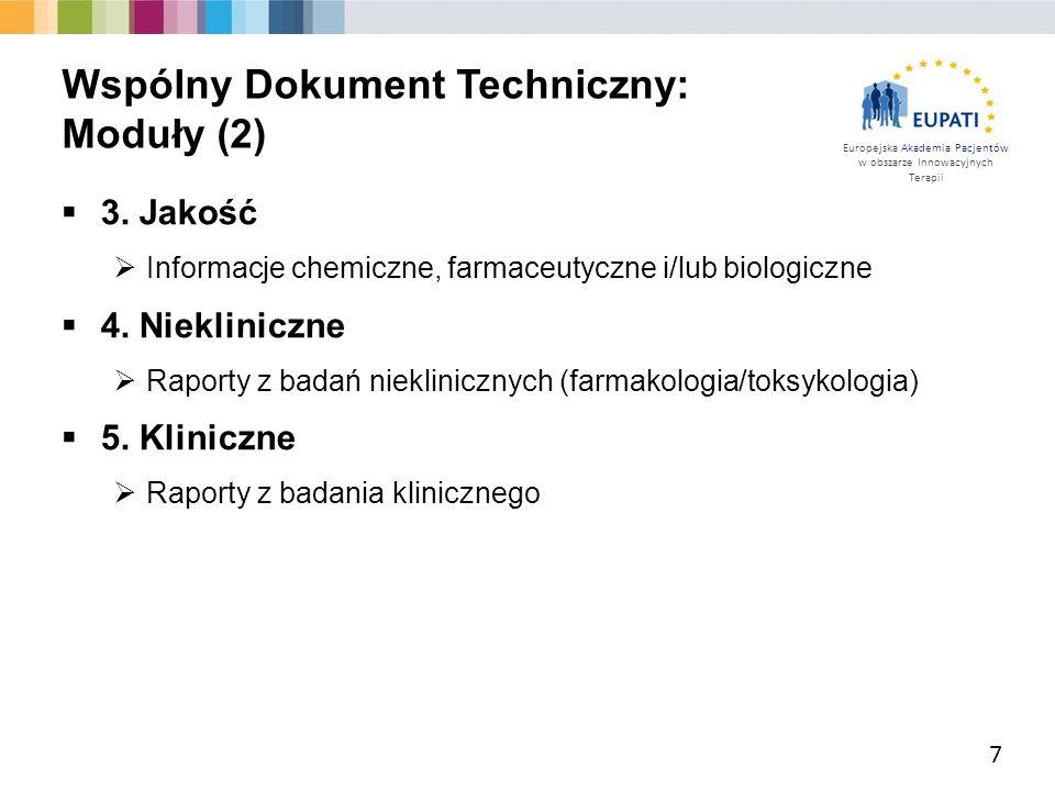 Europejska Akademia Pacjentów w obszarze Innowacyjnych Terapii  3. Jakość  Informacje chemiczne, farmaceutyczne i/lub biologiczne  4. Niekliniczne