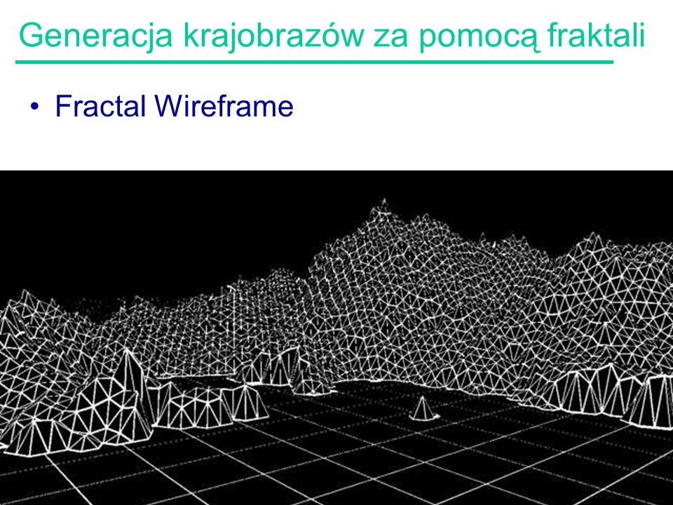 78 Generacja krajobrazów za pomocą fraktali Fractal Wireframe