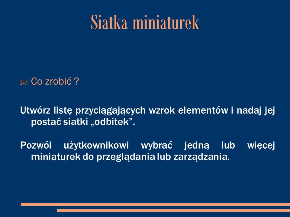 Siatka miniaturek  Co zrobić .