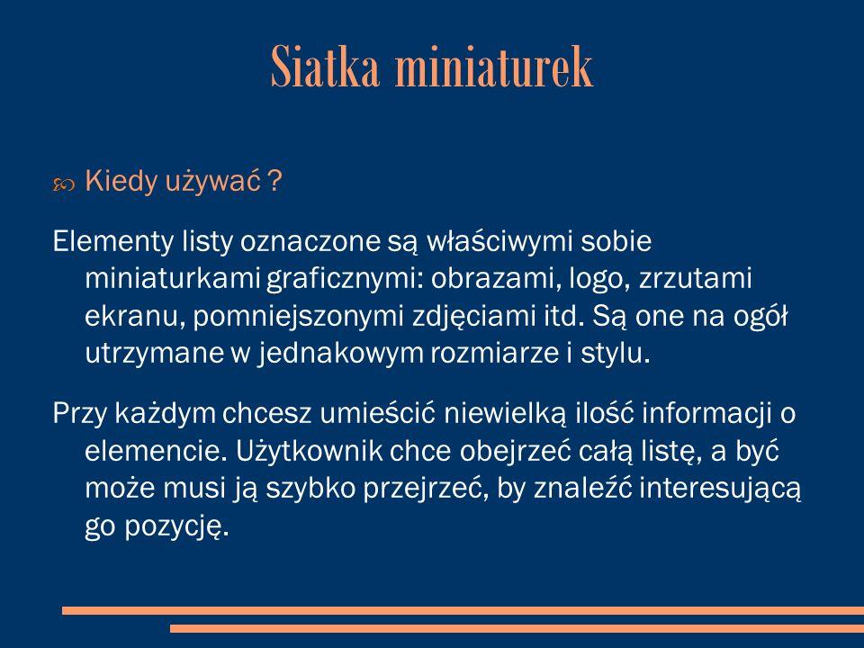 Siatka miniaturek  Kiedy używać .