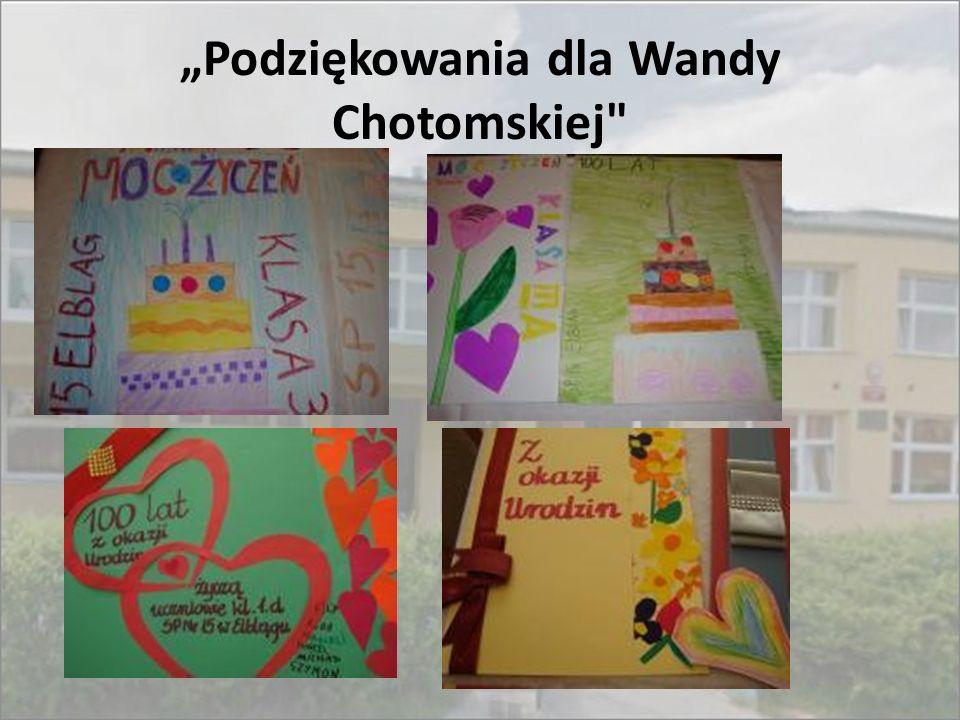 """""""Podziękowania dla Wandy Chotomskiej"""