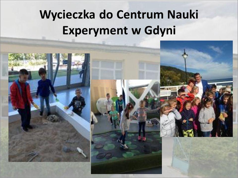 Wycieczka do Centrum Nauki Experyment w Gdyni