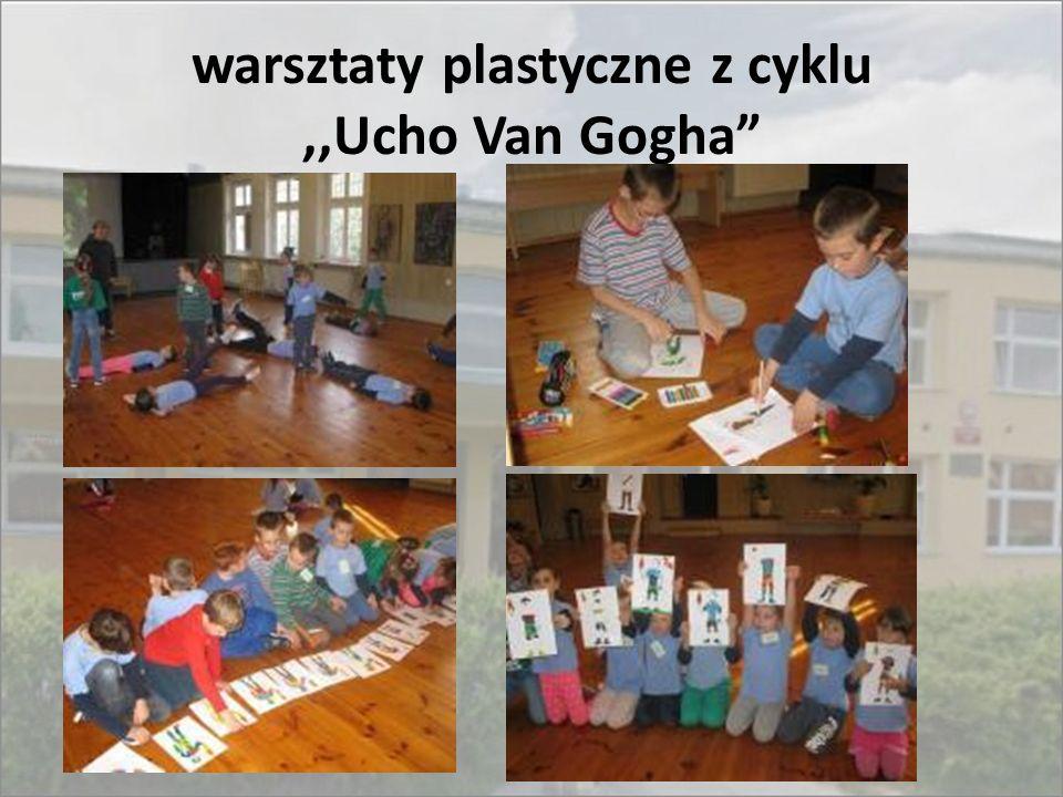 "warsztaty plastyczne z cyklu,,Ucho Van Gogha"""