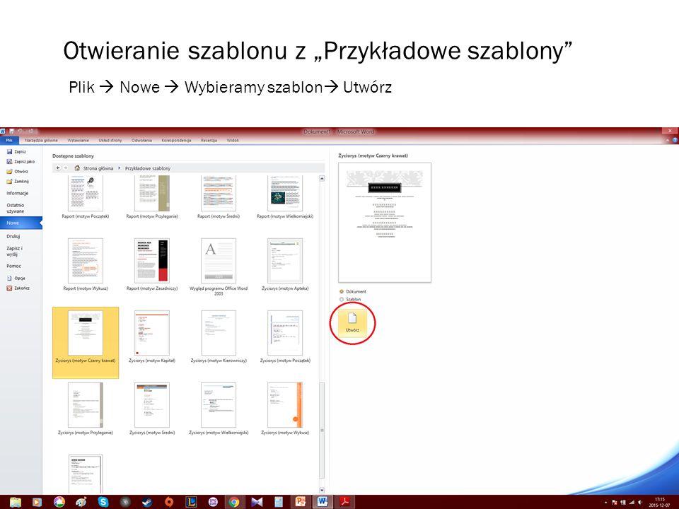"""Otwieranie szablonu z """"Przykładowe szablony"""" Plik  Nowe  Wybieramy szablon  Utwórz"""