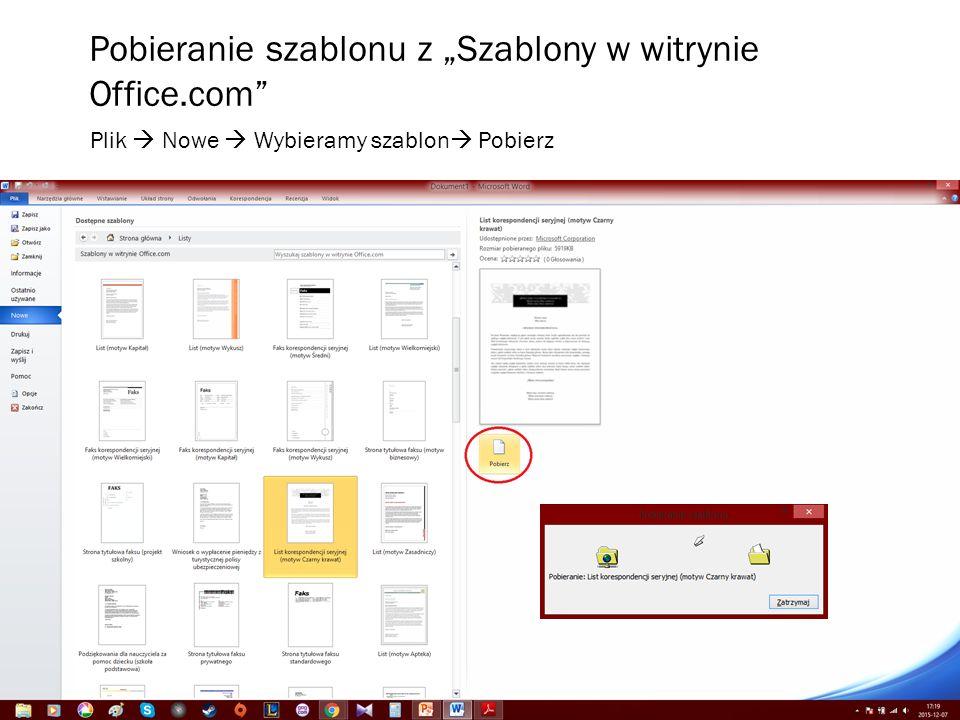 """Pobieranie szablonu z """"Szablony w witrynie Office.com Plik  Nowe  Wybieramy szablon  Pobierz"""